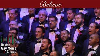 Believe I Boston Gay Men's Chorus