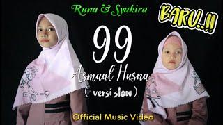 ASMAUL HUSNA Versi Slow Runa Syakira Official Music Video