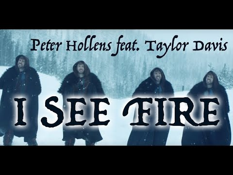 I See Fire - Peter Hollens - w/ Taylor Davis