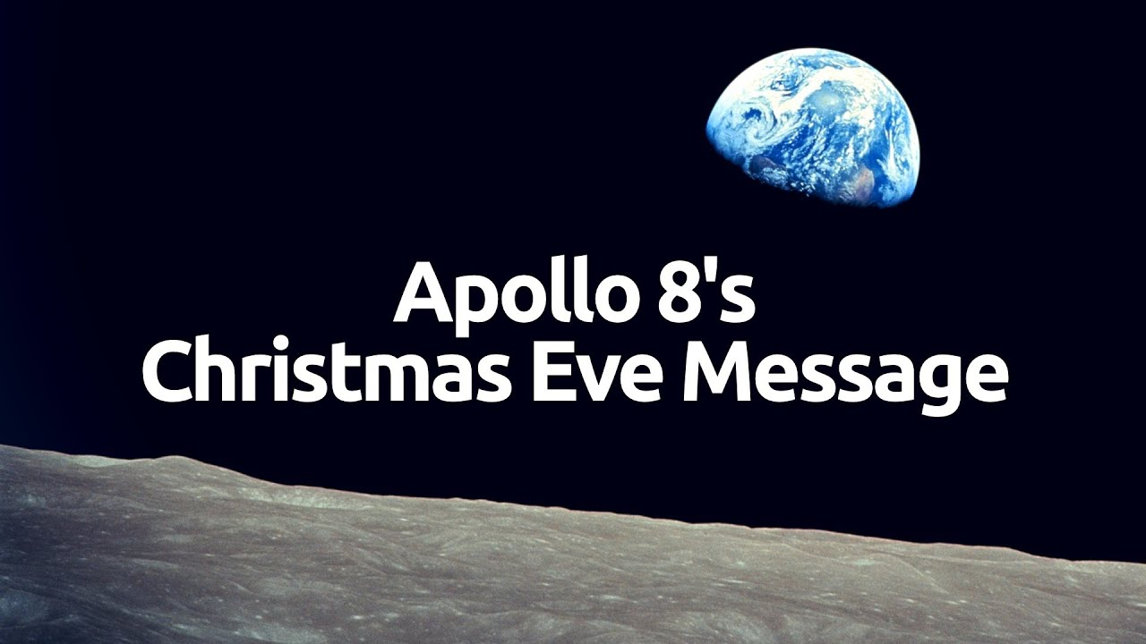Apollo 8s christmas eve message hd youtube kristyandbryce Gallery