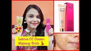 LAKME CC CREAM Makeup Trick (FULL COVERAGE) | How to Apply LAKME CC Cream | Review & Demo