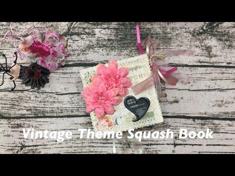 Project Share:  Vintage Squash Book (aka Smash Book)