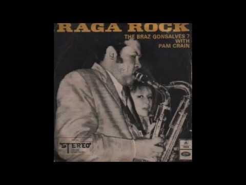 "The Braz Gonsalves 7 - ""Raga Rock"""