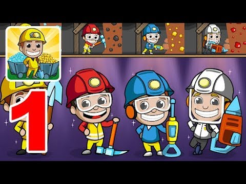 Idle Miner Tycoon Gameplay Episode 1 Coal Mine L Top Best IOS And Android Games