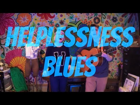 Helplessness Blues(Fleet Foxes)-Graci Phillips & Zach Lee