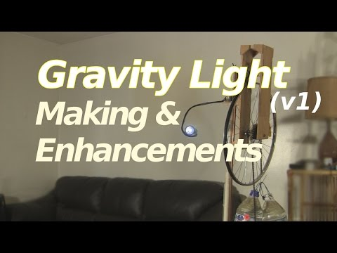 Gravity Light - Making and Enhancements (version 1)