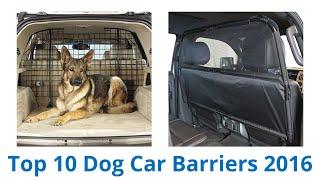 10 Best Dog Car Barriers 2016