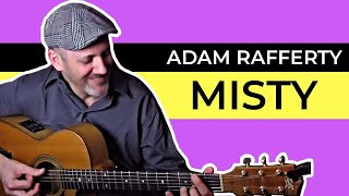 Misty - Adam Rafferty Solo Fingerstyle Guitar