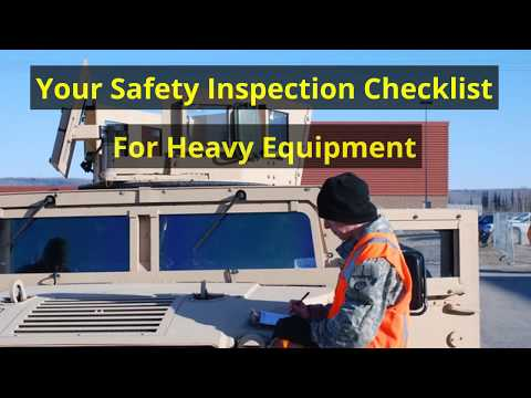 Your Safety Inspection Checklist For Heavy Equipment