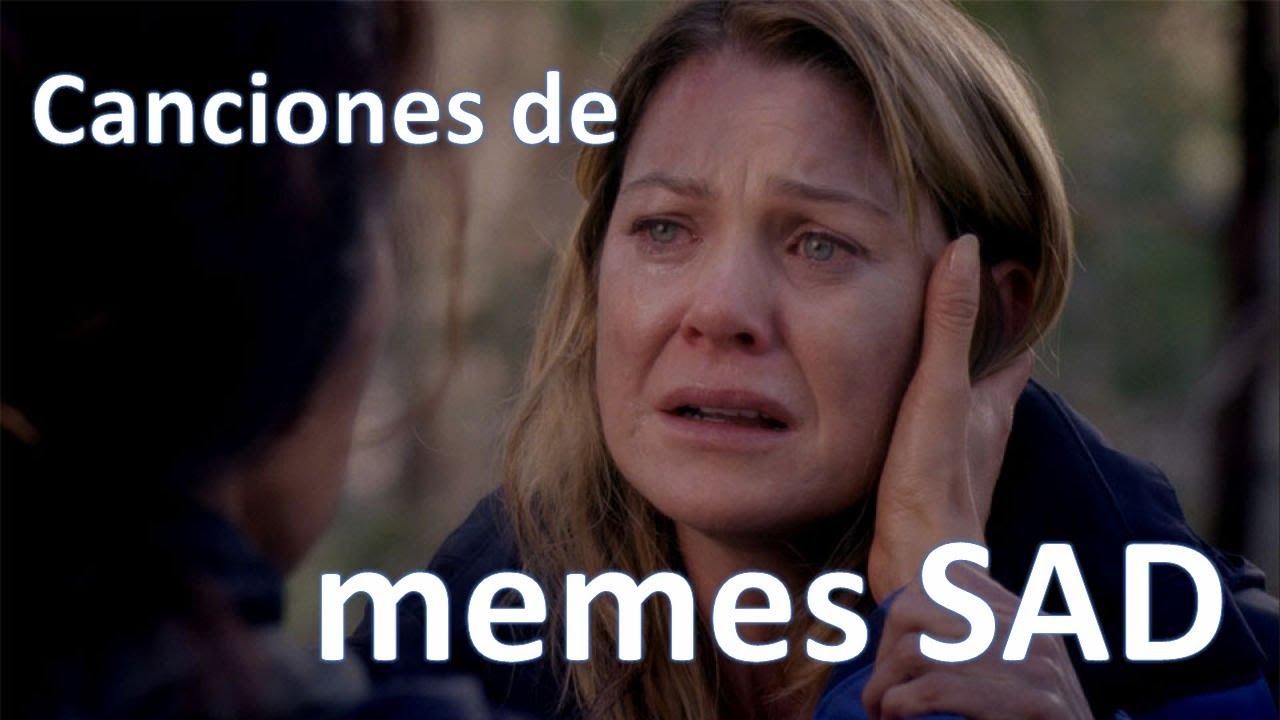 Canciones De Memes Sad Que No Sabes Como Se Llaman Youtube