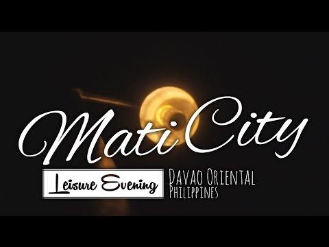 Leisure Night | Mati City | Davao Oriental | Philippines
