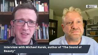"Author Interview with Michael Kurek on his book, ""The Sound of Beauty"""