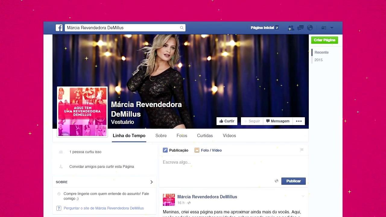 b95bd8427 DeMillus Revendedoras  como criar uma página de fãs no facebook ...
