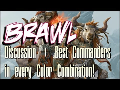 Mtg: Brawl Format - Discussion and Best Commanders in Each Guild!