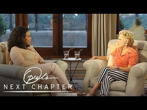 The Best Decision Bette Midler Ever Made | Oprah's Next Chapter | Oprah Winfrey Network