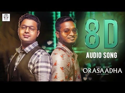 Orasaadha 8D Audio Song | Madras GIG | Must Use Headphones | Tamil Beats 3D