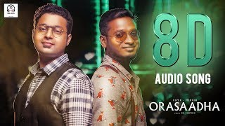 Gambar cover Orasaadha 8D Audio Song | Madras GIG | Must Use Headphones | Tamil Beats 3D