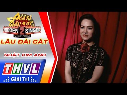 THVL | Ca sĩ giấu mặt 2016 - Tập 6: Nhật Kim Anh | Vòng 1 - Lâu đài cát