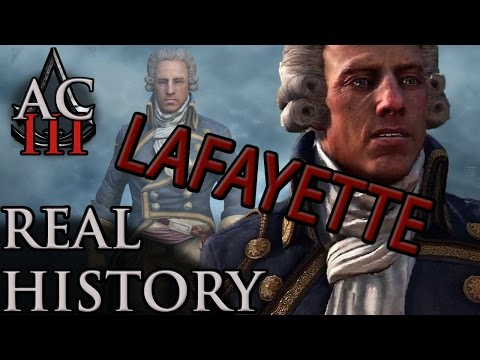 "Assassin's Creed: The Real History - ""Marquis de Lafayette"""