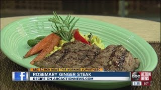 Live Well Recipe: Rosemary Ginger Steak