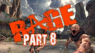 RAGE Walkthrough Part 8 DUNE BUGGY RACING !!!! Let's Play (Gameplay & Commentary)