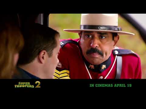 SUPER TROOPERS 2   Official Trailer   In cinemas APRIL 19