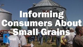 Informing Consumers about Small Grains