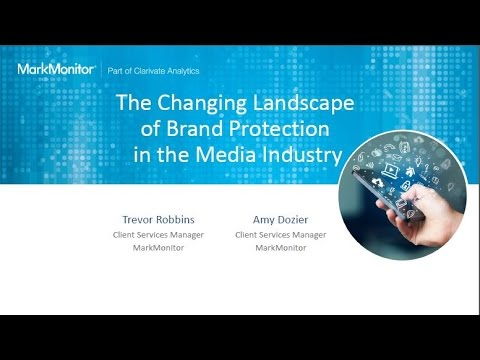 The Changing Landscape of Brand Protection in the Media Industry