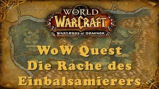 WoW Quest: Die Rache des Einbalsamierers