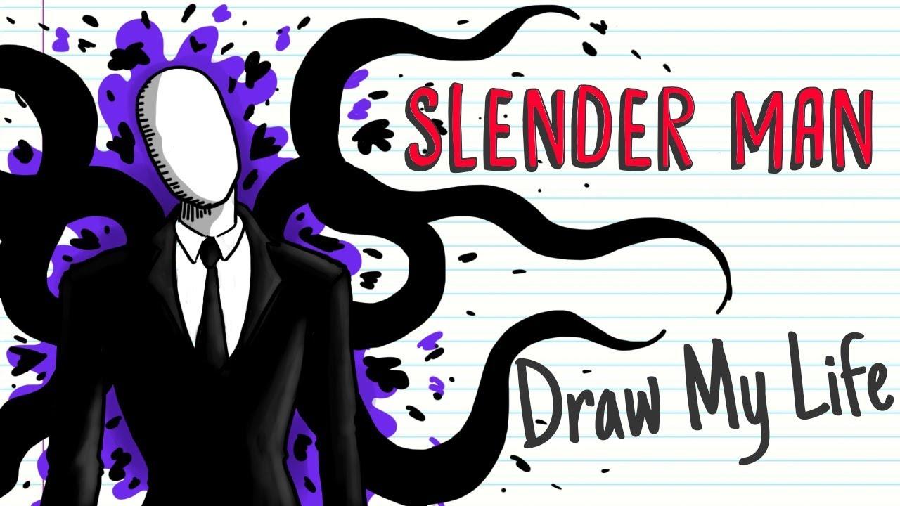 Slender Man Draw My Life Youtube