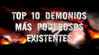 Top 10 demonios más poderosos que existen