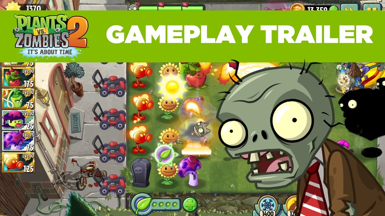 Plant Vs Zombies 2 Gameplay Trailer