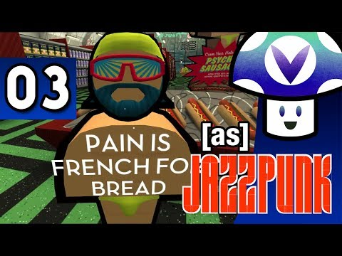 [Vinesauce] Vinny - Jazzpunk (part 3)