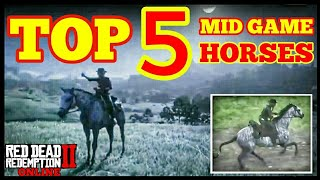 TOP 5 MID GAME HORSES Red Dead Redemption 2 Online