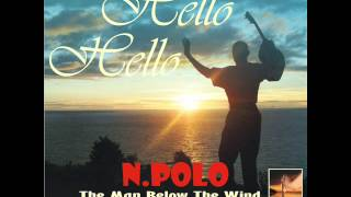 Hello Hello - By N.Polo -The Man Below The Wind - Ringtone - Shortest Song in Malaysia