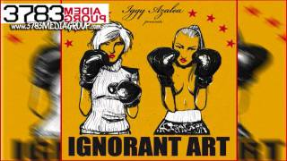 Iggy Azalea - Hello ft. Joe Moses [Ignorant Art]