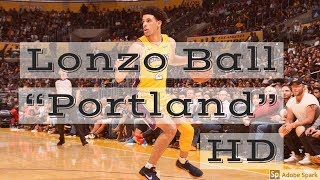 "Lonzo Ball Official Career Mixtape ""Portland"" By Drake feat. T…"