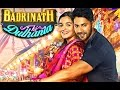 Badrinath Ki Dulhaniya Full HD 1080p Movie