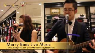 "Merry Bees Live Music - Ryan & Steph performs ""The Way You Look Tonight"" Michael Buble cover"