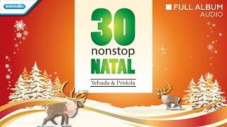 Gambar cover 30 Nonstop Lagu Natal - Yehuda & Priskila (Audio Full Album)