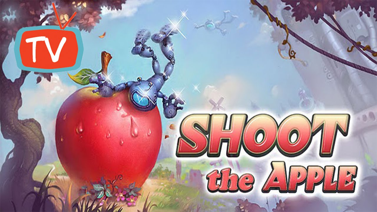 Fruit shoot game - Shoot The Apple Game Adventure Gameplay