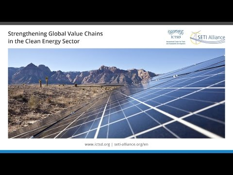 Strengthening Global Value Chains in the Clean Energy Sector