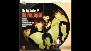 Riot Squad - The Toy Soldier