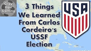 3 Things We Learned from Carlos Cordeiro's Election to US Soccer Federation President - USSF