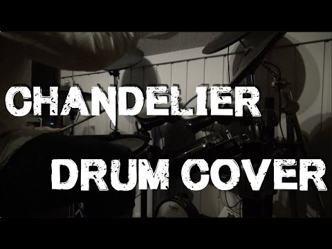 Sia Chandelier Rock Cover By Twenty One Two Classic Drum | Mp3 ...