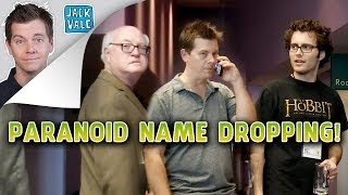 Paranoid Name Dropping (PRANK!)
