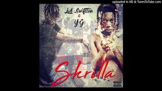 Lul SwiftTon - Skrilla (Feat. Yg)