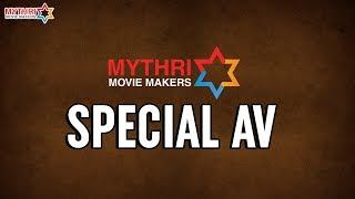 Mythri Movie Makers Special AV | Rangasthalam V...