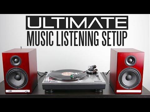 Ultimate Music Listening Setup