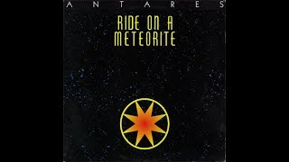 Antares   Ride On A Meteorite NRG Extende Mix